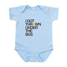 """Thrown Under the Bus"" Infant Bodysuit"