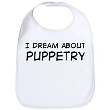 Dream about: Puppetry Bib