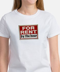 For Rent by the hour Women's T-Shirt