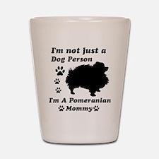 Pomeranian Mommy Shot Glass