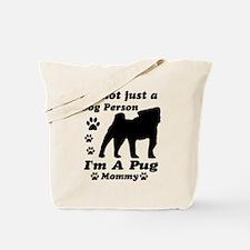 Pug Mommy Tote Bag