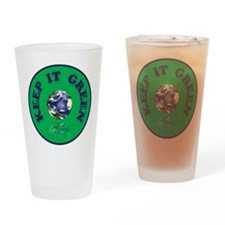 KEEP IT GREEN Drinking Glass