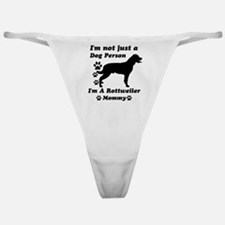 Rottweiler Mommy Classic Thong