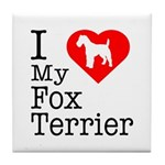 I Love My Fox Terrier Tile Coaster