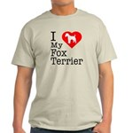 I Love My Fox Terrier Light T-Shirt