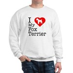 I Love My Fox Terrier Sweatshirt
