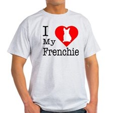 I Love My Frenchie T-Shirt