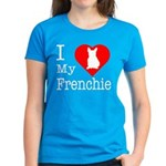 I Love My Frenchie Women's Dark T-Shirt