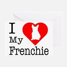 I Love My Frenchie Greeting Card
