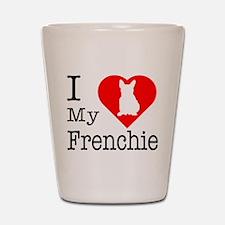 I Love My Frenchie Shot Glass
