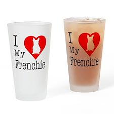 I Love My Frenchie Drinking Glass