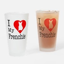 I Love My Frenchie Drinking Glass