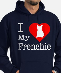 I Love My Frenchie Hoodie