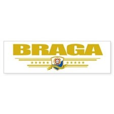 """Braga"" Bumper Sticker"