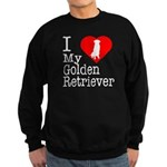 I Love My Golden Retriever Sweatshirt (dark)