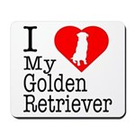 I Love My Golden Retriever Mousepad