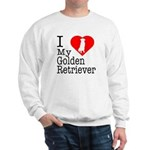 I Love My Golden Retriever Sweatshirt