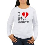 I Love My Golden Retriever Women's Long Sleeve T-S