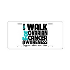 I Walk Ovarian Cancer Aluminum License Plate