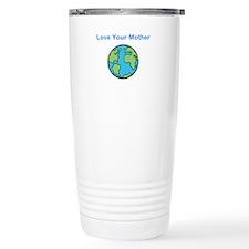 Unique Love your mother Travel Mug