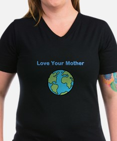 Cute Love your mother Shirt