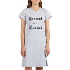 Bastard in a Basket Women's Nightshirt