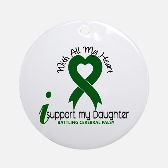 With All My Heart Cerebral Palsy Ornament (Round)