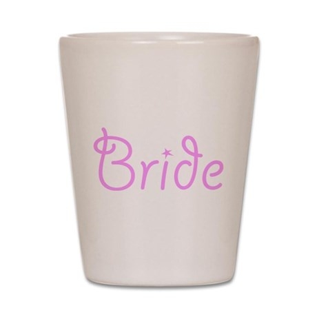 Bride Pink Text #3 - Shot Glass