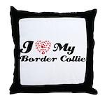 I love my Border Collie Throw Pillow