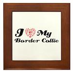 I love my Border Collie Framed Tile
