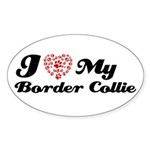 I love my Border Collie Sticker (Oval 10 pk)