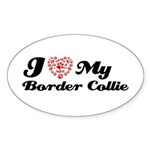 I love my Border Collie Sticker (Oval 50 pk)