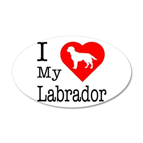 I Love My Labrador Retriever 22x14 Oval Wall Peel
