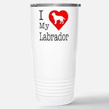 I Love My Labrador Retriever Travel Mug