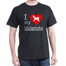 I Love My Malamute T-Shirt