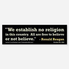 """Reagan Establish No Religion Bumper Bumper Sticker"