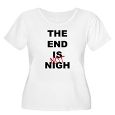 The End Is Not Nigh 2012 T-Shirt