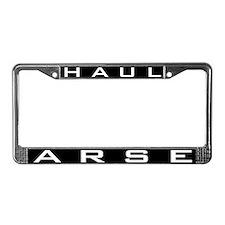 HAUL ARSE License Plate Frame