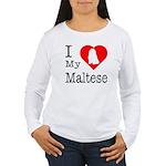I Love My Maltese Women's Long Sleeve T-Shirt