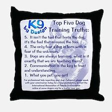 Top 5 Dog Training Truths Throw Pillow