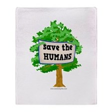 Save the Humans... Throw Blanket