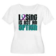 Losing Is Not An Option Thyroid Cancer T-Shirt