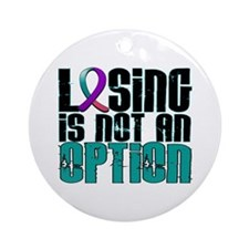 Losing Is Not An Option Thyroid Cancer Ornament (R