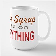 Maple Syrup goes on Everythin Ceramic Mugs