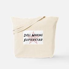 Doll Making Superstar Tote Bag