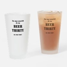 Cute Beer thirty Drinking Glass