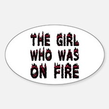 The Girl who was on Fire Decal