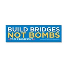 Build Bridges... (Car Magnet 10x3)