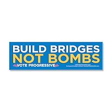 Build Bridges... (Car Magnet 10x3)