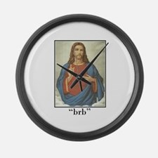 BRB JESUS (BE RIGHT BACK) Large Wall Clock